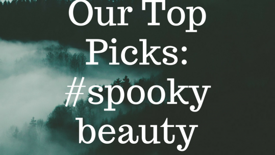 Our Top Picks-#spookybeauty